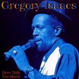 Gregory Isaacs - Gregory Isaacs-Dem Talk To Much