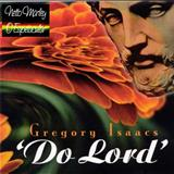 Gregory Isaacs - Gregory Isaacs-Do Lord