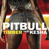 Pitbull - Timber ft. Ke$ha (Single)