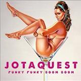 Jota Quest - Funky Funky Boom Boom