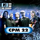 CPM 22 - MTV ao Vivo