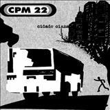 CPM 22 - Cidade Cinza