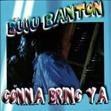 Buju Banton - Buju Banton -  Gonna Bring Ya