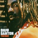 Buju Banton - Buju Banton -  Too Bad