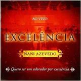 Raquel Melo E Nani Azevedo - Exelência - Nani Azevedo