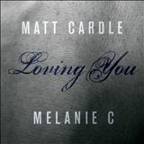 Melanie C - Loving You
