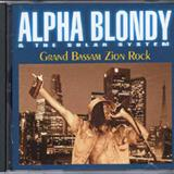 Alpha Blondy - Alpha Blondy - Grand bassam zion rock