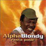 Alpha Blondy - Alpha Blondy - Rasta poué