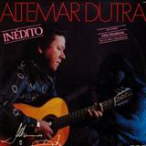 Altemar Dutra - Inédito