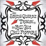 Cant Stop - The String Quartet Tribute To Red Hot Chili Peppers