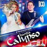 Banda Calypso - Ao vivo no Distrito Federal - Vol.20