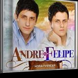 André e Felipe - Hora de Vencer