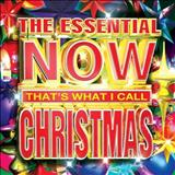 THE NOW CHRISTMAS COLLECTION - THE ESSENTIAL NOW THATS WHAT I CALL CHRISTMAS