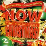 THE NOW CHRISTMAS COLLECTION - NOW THATS WHAT I CALL CHISTMAS-2