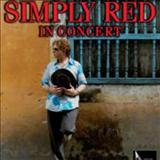 Simply Red - In Concert (Good Radiocut)