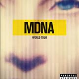 Open Your Heart - MDNA World Tour