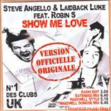 Steve Angello - Steve Angello & Laidback Luke Feat. Robin S - Show Me Love