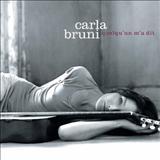 Carla Bruni - Quelquun ma dit
