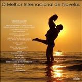 Novelas - O Melhor Internacional De Novelas - Vol.00