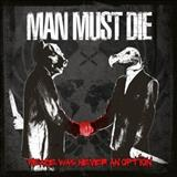 Man Must Die (Technical Death Metal) - Peace Was Never an Option