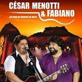 César Menotti e Fabiano - Ao Vivo No Morro Da Urca