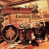 Concrete Blonde - Recollection Best Of