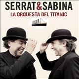 Joaquin Sabina - La orquesta del Titanic