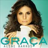 Aline Barros - Graça