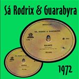 Sá, Rodrix & Guarabyra - Viajante - Ribeirão (Compacto)