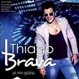 Thiago Brava - Thiago Brava - Ao Vivo em Goiânia (2013)
