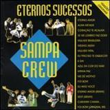 Sampa Crew - Eternos Sucessos