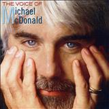 Michael McDonald - The Voice Of Michael McDonald