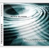 Plinio Oliveira - O Cantor Da Paz - Plinio Oliveira - Transcender