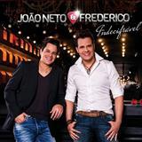 João Neto e Frederico -  Indecifrável