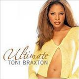Toni Braxton - Toni Braxton - Ultimate