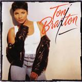 Toni Braxton - Toni Braxton - Toni Braxton