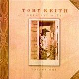 Toby Keith - Greatest Hits Volume 1