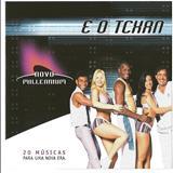 É o Tchan - É o Tchan - Novo Millennium - Coletânea Oficial
