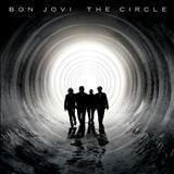 Bon Jovi - The Circle