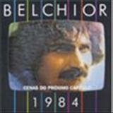 Belchior - Cenas do Próximo Capítulo