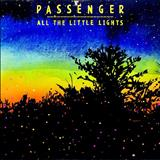 Passenger - All The Little Light