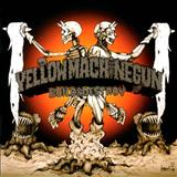 Yellow Machinegun - Build and destroy