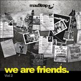 Deadmau5 - Deadmau5 - We Are Friends Vol.02