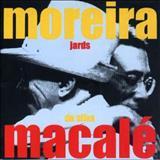 Jards Macalé - Jards Macalé Canta Moreira Da Silva