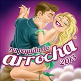 Arrocha  - Na Pegada do Arrocha (2013)