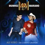 Munhoz & Mariano - Ao Vivo Em Campo Grande