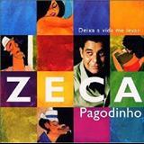 Zeca Pagodinho - Deixa A Vida Me Levar