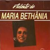 Maria Bethânia - 1995 - O Talento de Maria Bethânia