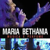 Maria Bethânia - 2005 - MÚSICA É PERFUME (DEPOIMENTOS E CANÇÕES)
