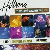 Delirious - Hillsong + Delirious - Unified Praise